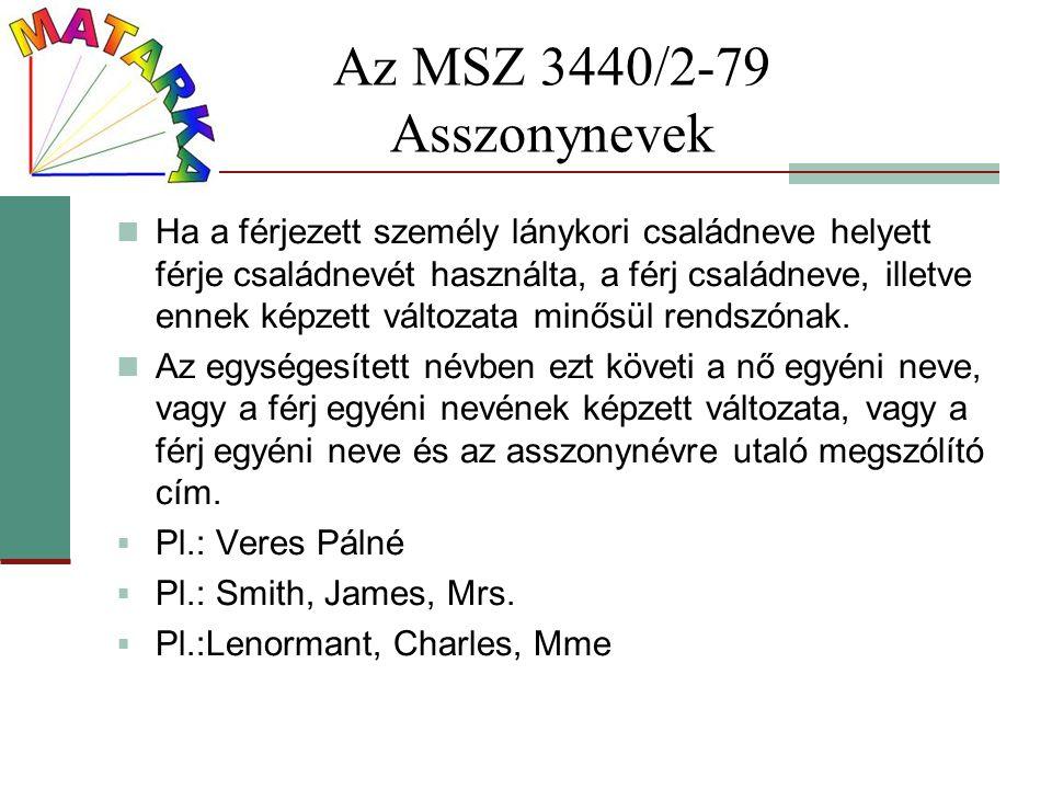 Az MSZ 3440/2-79 Asszonynevek