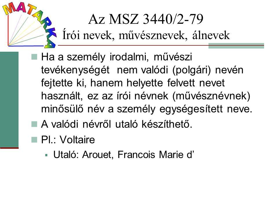 Az MSZ 3440/2-79 Írói nevek, művésznevek, álnevek