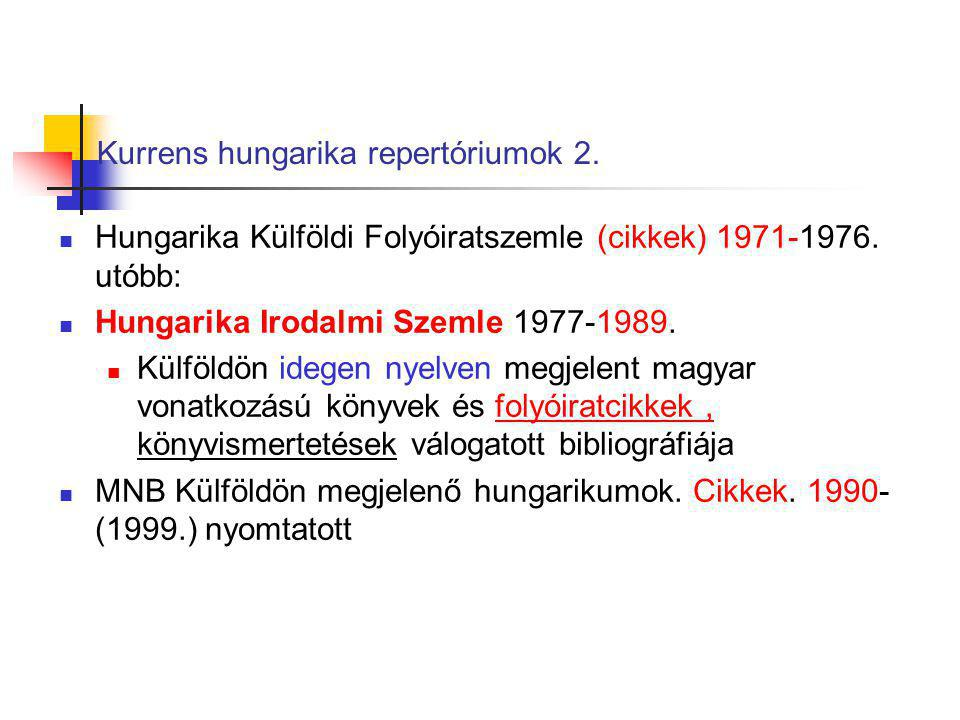 Kurrens hungarika repertóriumok 2.