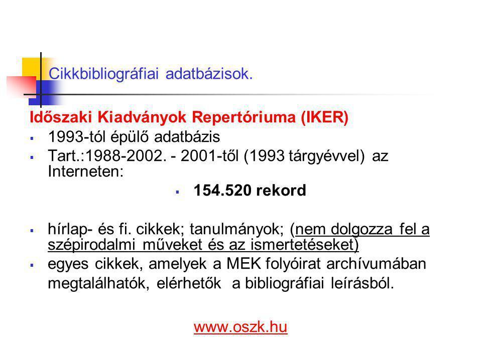 Cikkbibliográfiai adatbázisok.