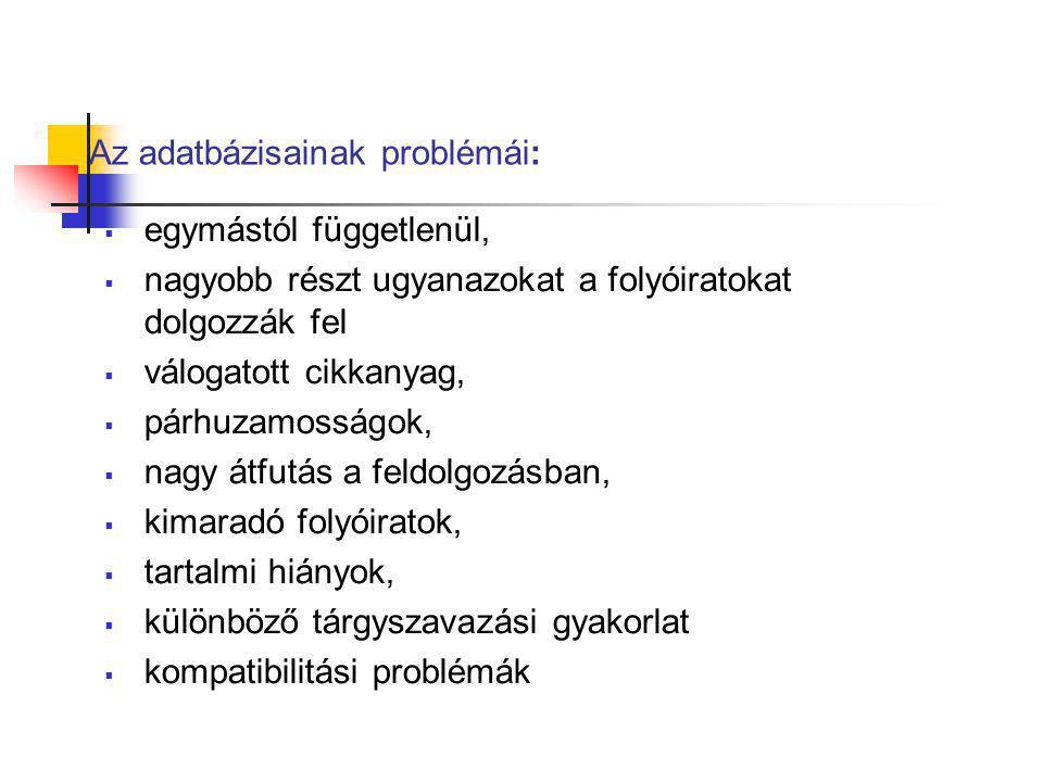 Az adatbázisainak problémái: