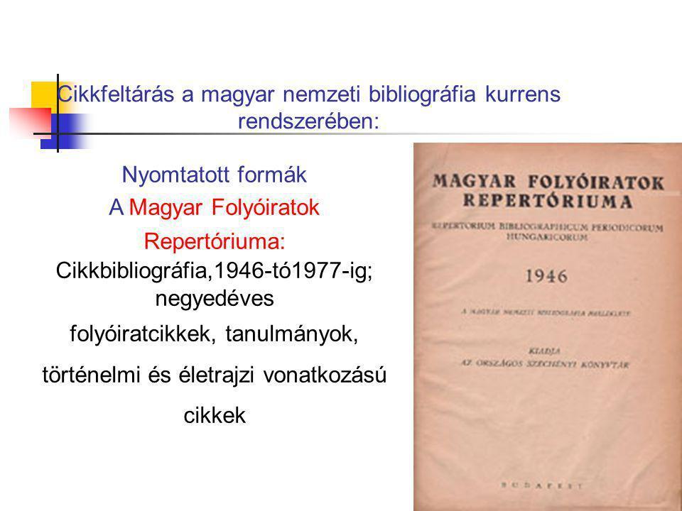 Cikkfeltárás a magyar nemzeti bibliográfia kurrens rendszerében: