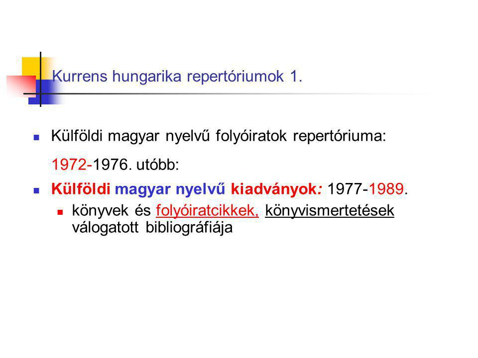 Kurrens hungarika repertóriumok 1.