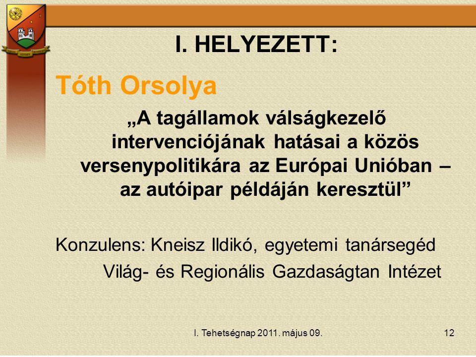 Tóth Orsolya I. HELYEZETT: