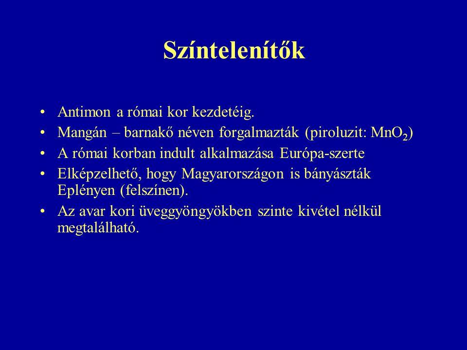Színtelenítők Antimon a római kor kezdetéig.