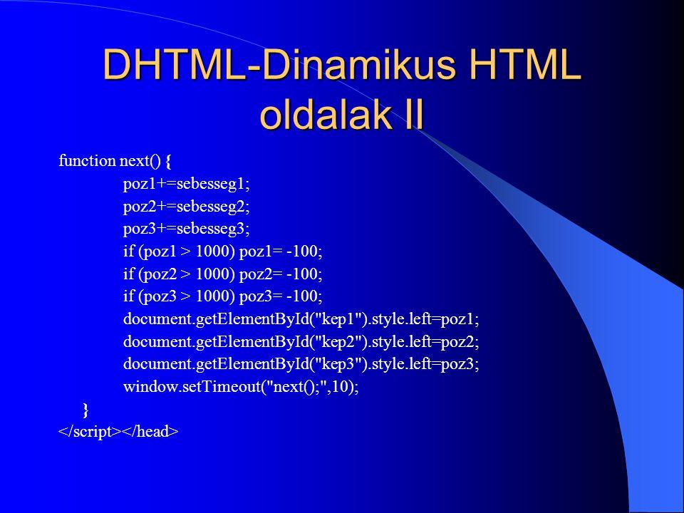 DHTML-Dinamikus HTML oldalak II