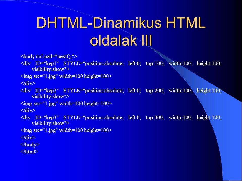 DHTML-Dinamikus HTML oldalak III
