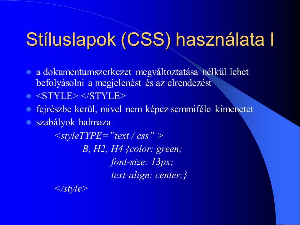 Stíluslapok (CSS) használata I