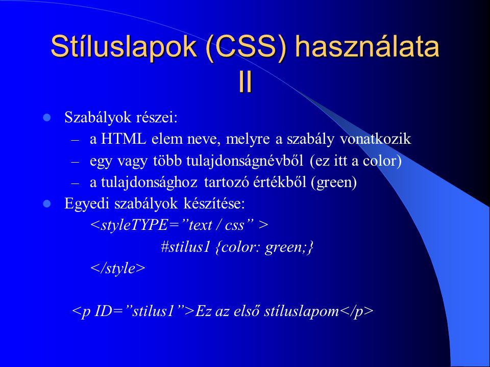 Stíluslapok (CSS) használata II
