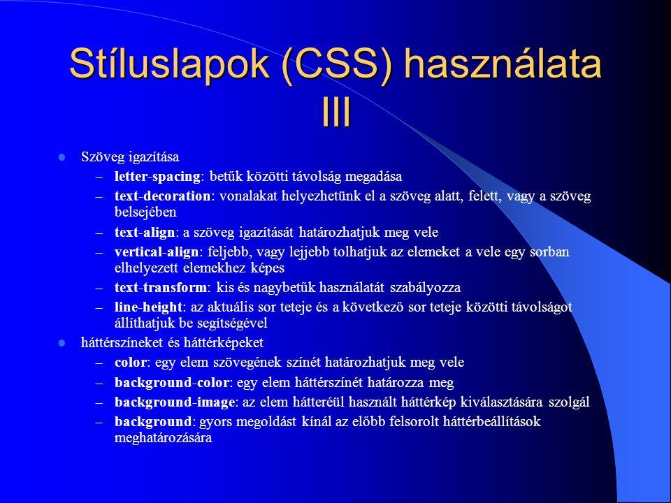 Stíluslapok (CSS) használata III