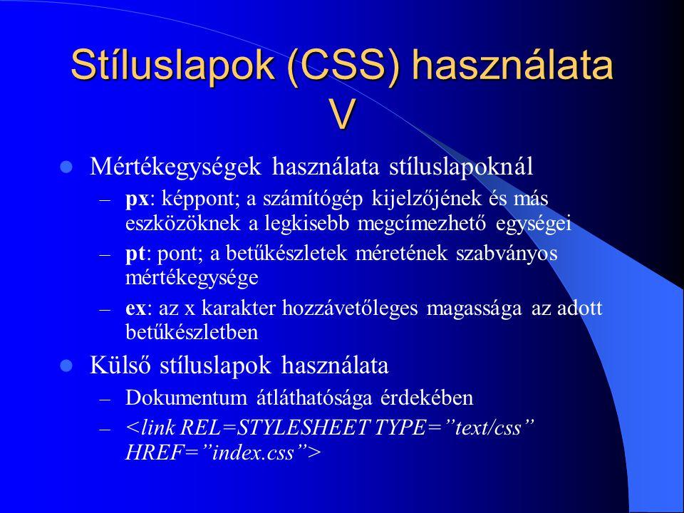 Stíluslapok (CSS) használata V