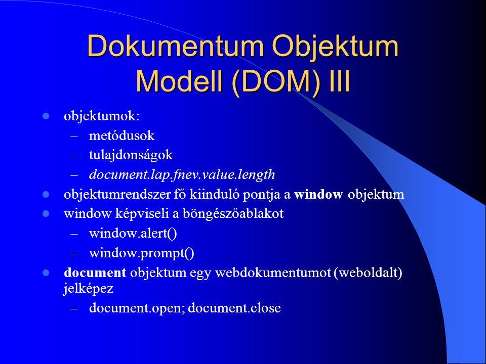 Dokumentum Objektum Modell (DOM) III