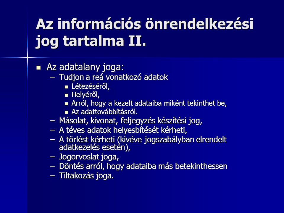Az információs önrendelkezési jog tartalma II.