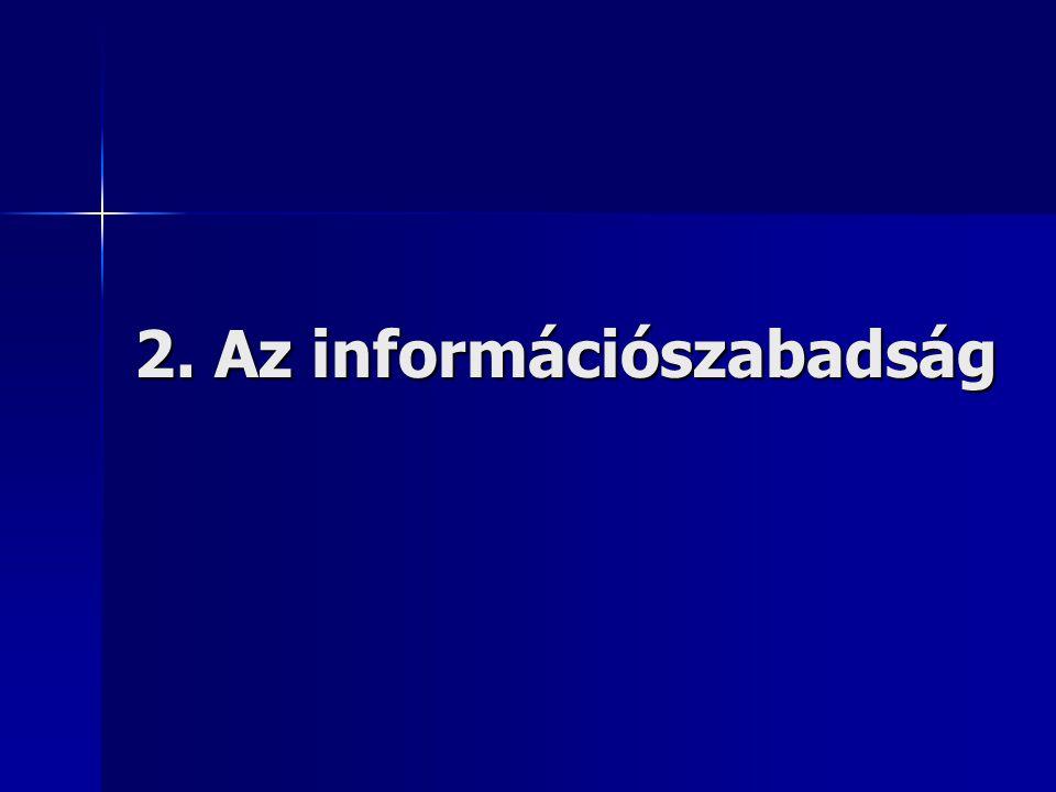 2. Az információszabadság