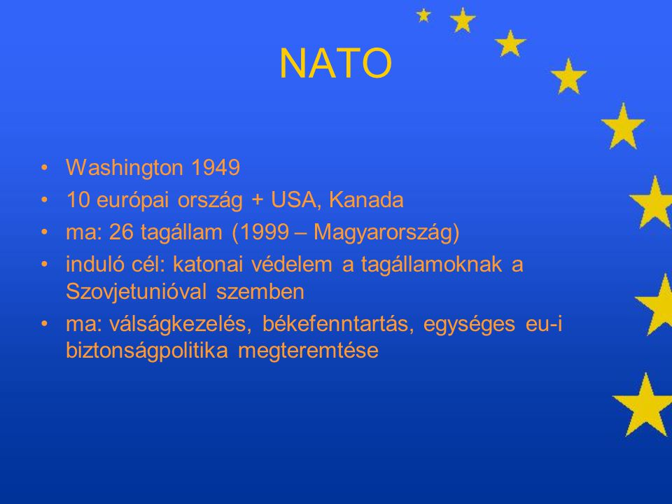 NATO Washington 1949 10 európai ország + USA, Kanada