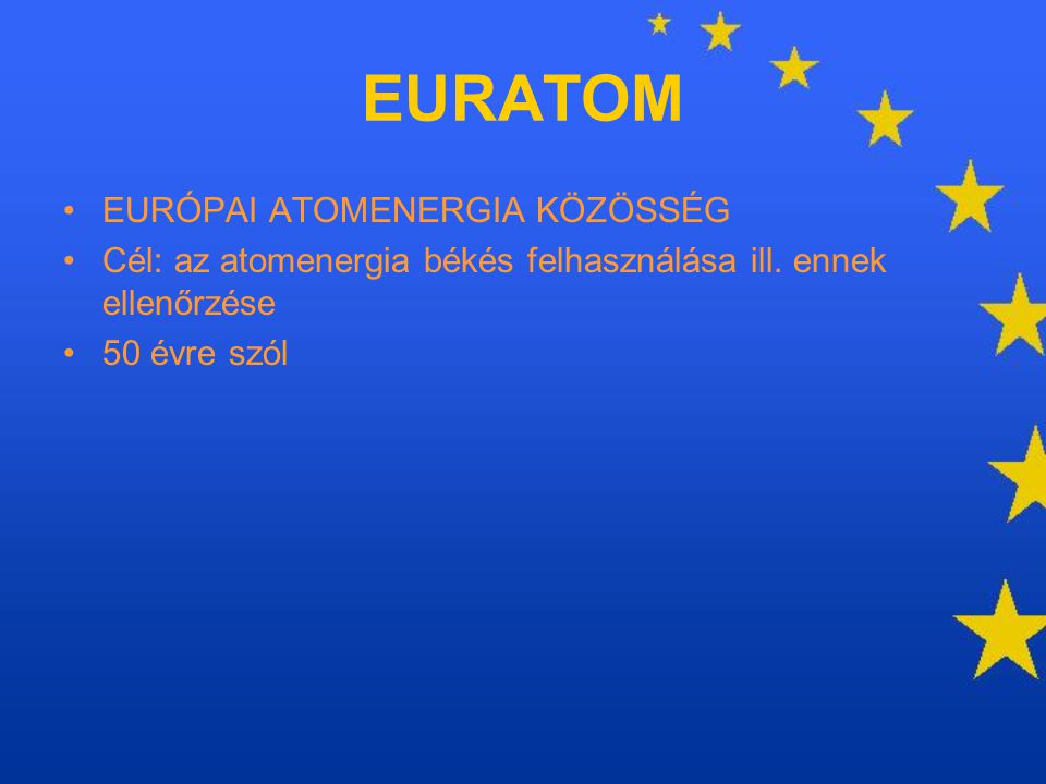 EURATOM EURÓPAI ATOMENERGIA KÖZÖSSÉG