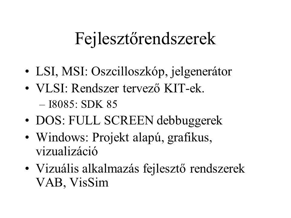 Fejlesztőrendszerek LSI, MSI: Oszcilloszkóp, jelgenerátor