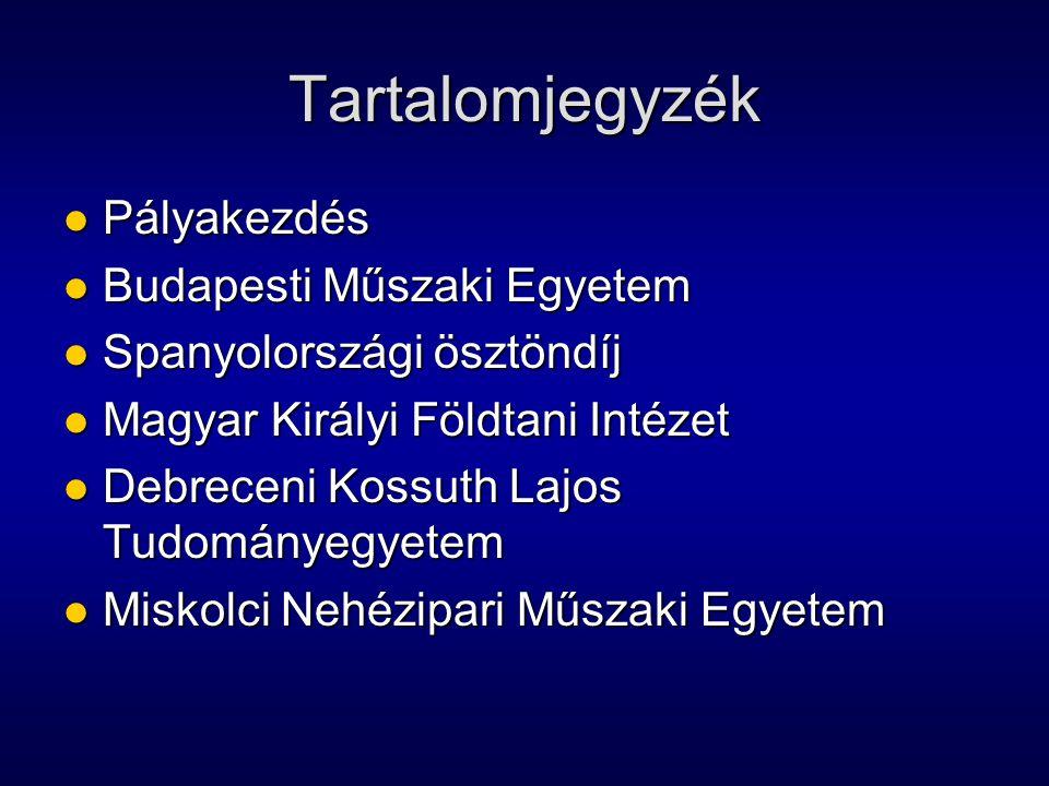 Tartalomjegyzék Pályakezdés Budapesti Műszaki Egyetem