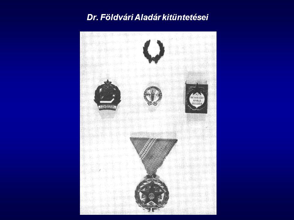 Dr. Földvári Aladár kitüntetései