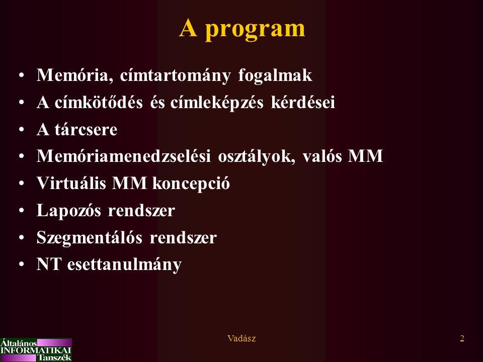 A program Memória, címtartomány fogalmak