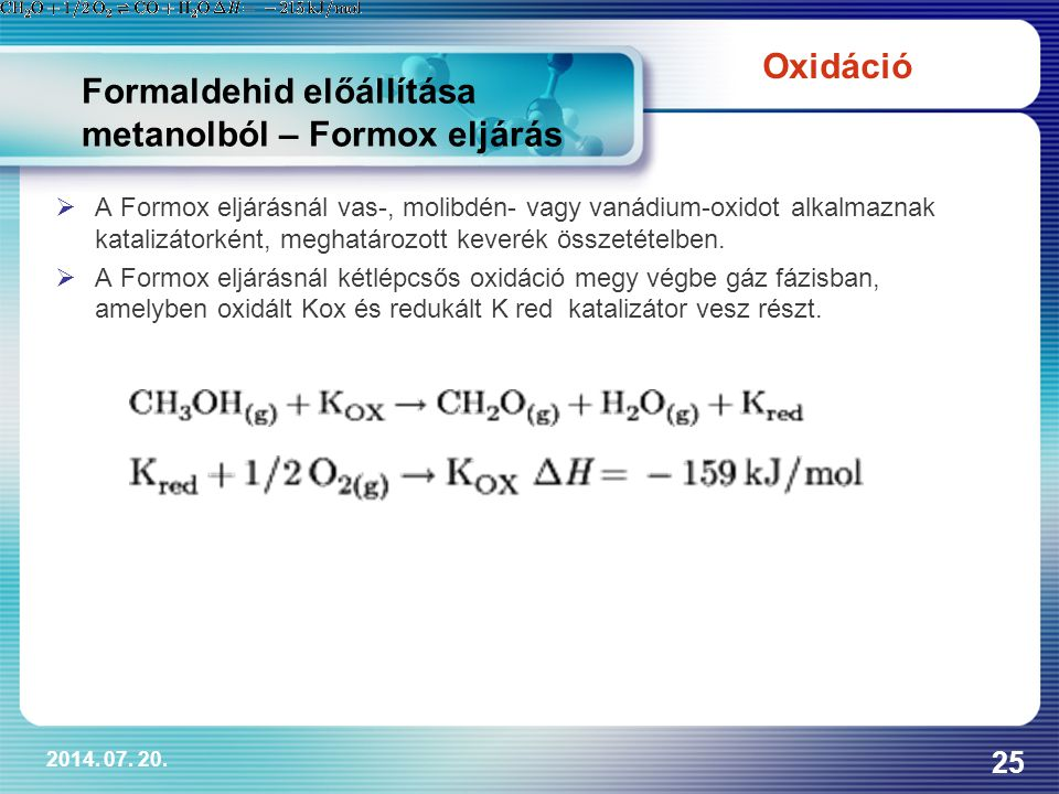 Formaldehid előállítása metanolból – Formox eljárás