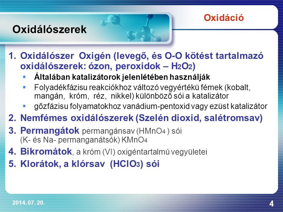 Oxidálószerek Oxidáció