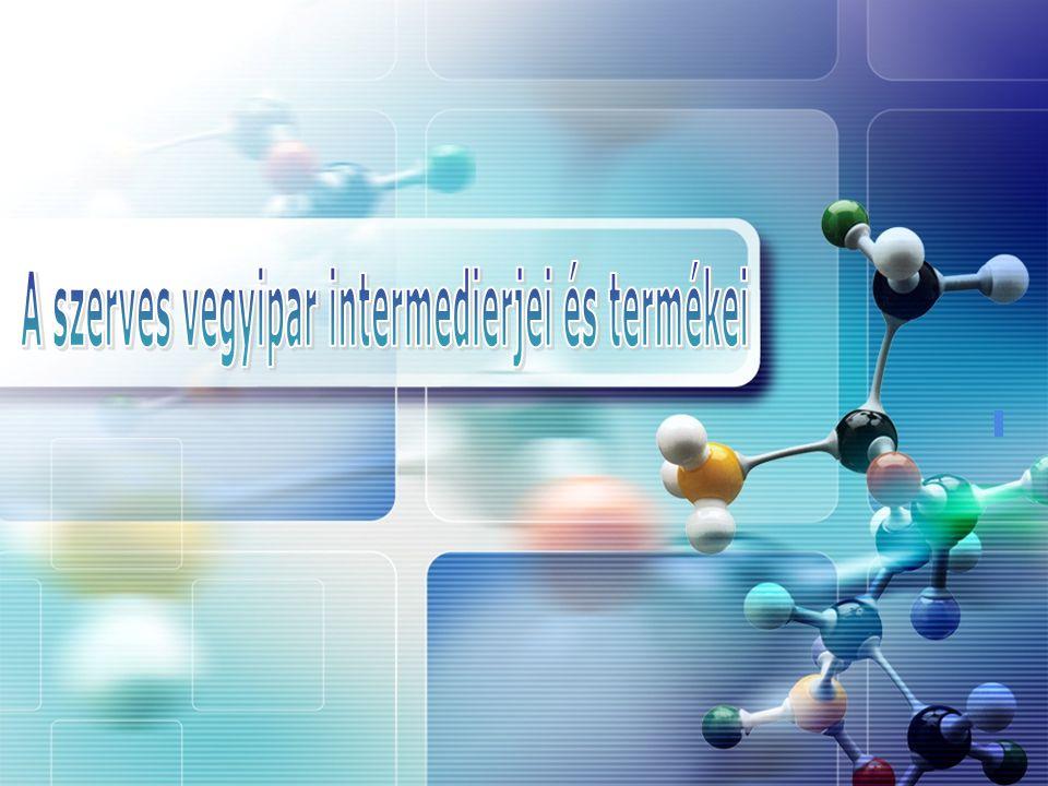 A szerves vegyipar intermedierjei és termékei