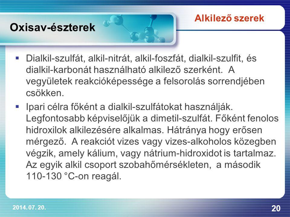 Oxisav-észterek Alkilező szerek