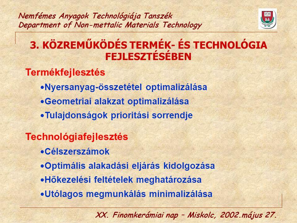 3. KÖZREMŰKÖDÉS TERMÉK- ÉS TECHNOLÓGIA FEJLESZTÉSÉBEN