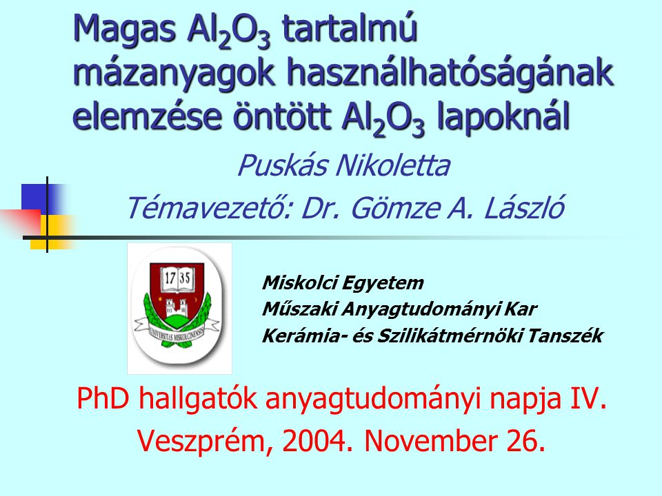 Magas Al2O3 tartalmú mázanyagok használhatóságának elemzése öntött Al2O3 lapoknál