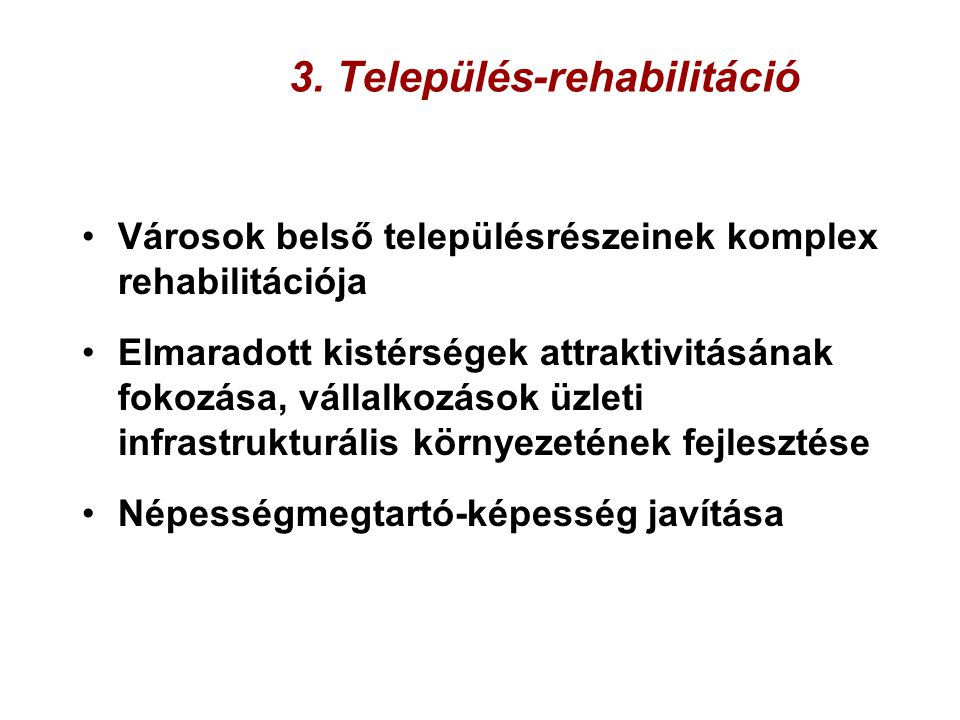 3. Település-rehabilitáció