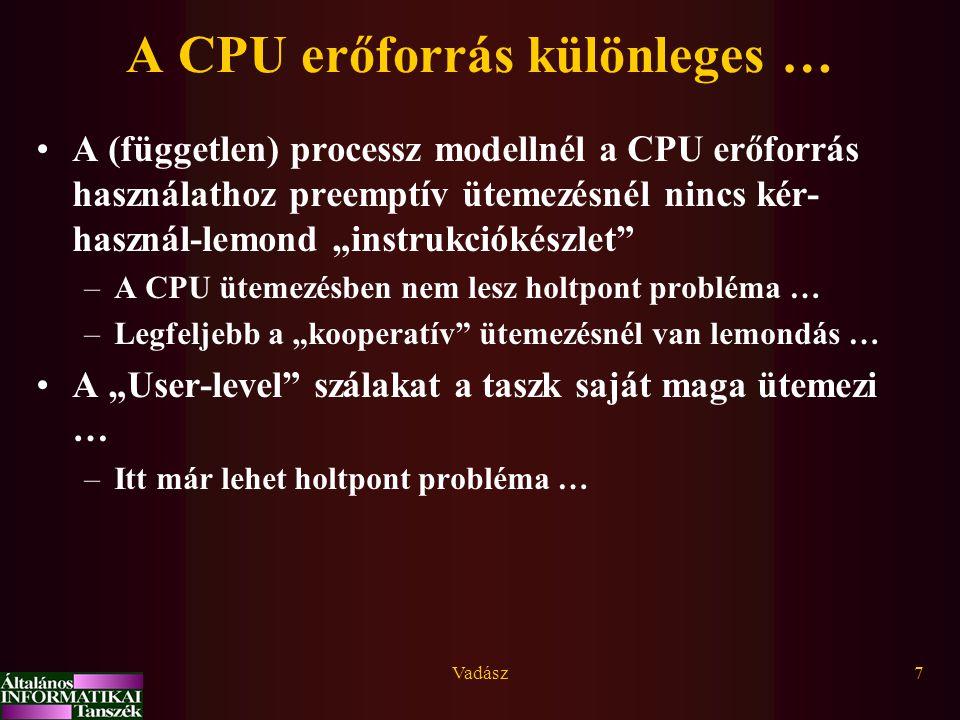 A CPU erőforrás különleges …