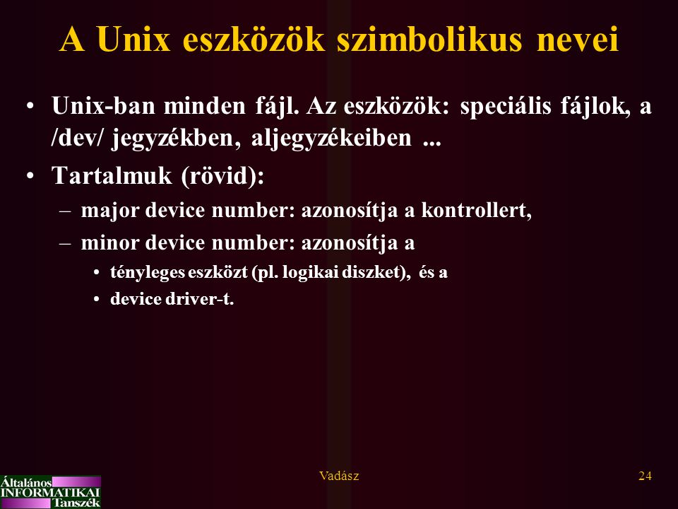 A Unix eszközök szimbolikus nevei