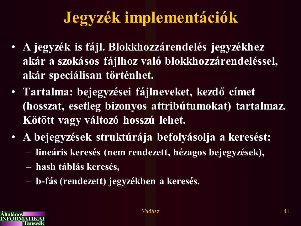 Jegyzék implementációk