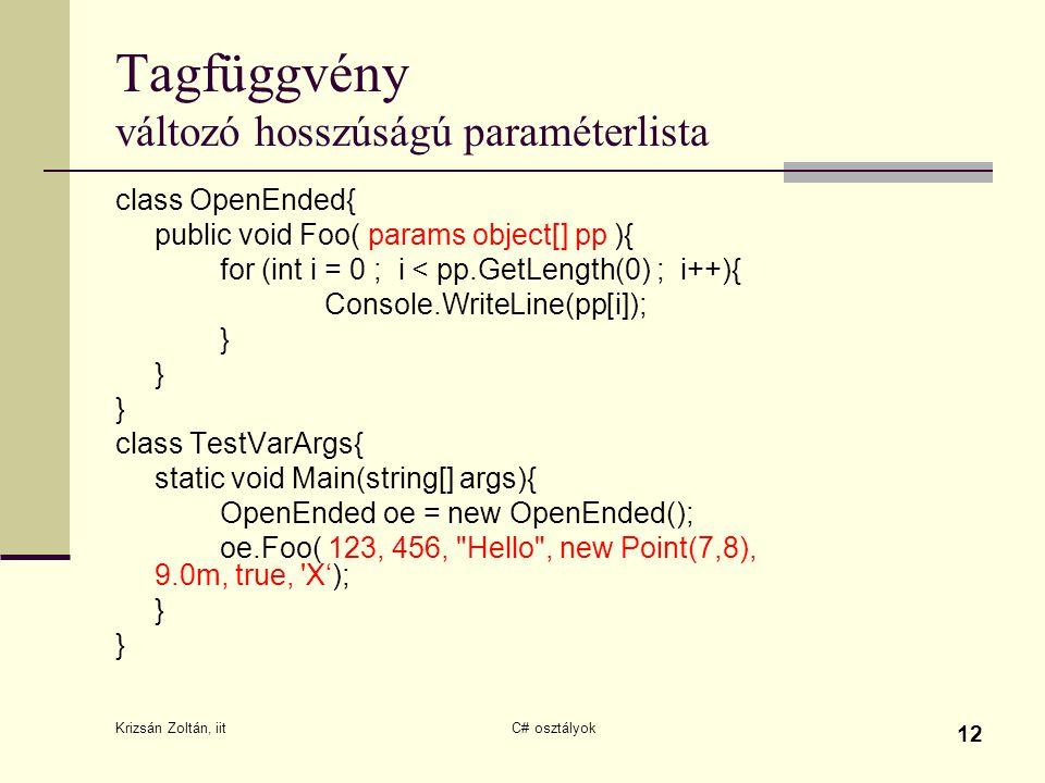 Tagfüggvény változó hosszúságú paraméterlista
