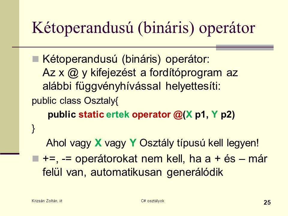 Kétoperandusú (bináris) operátor