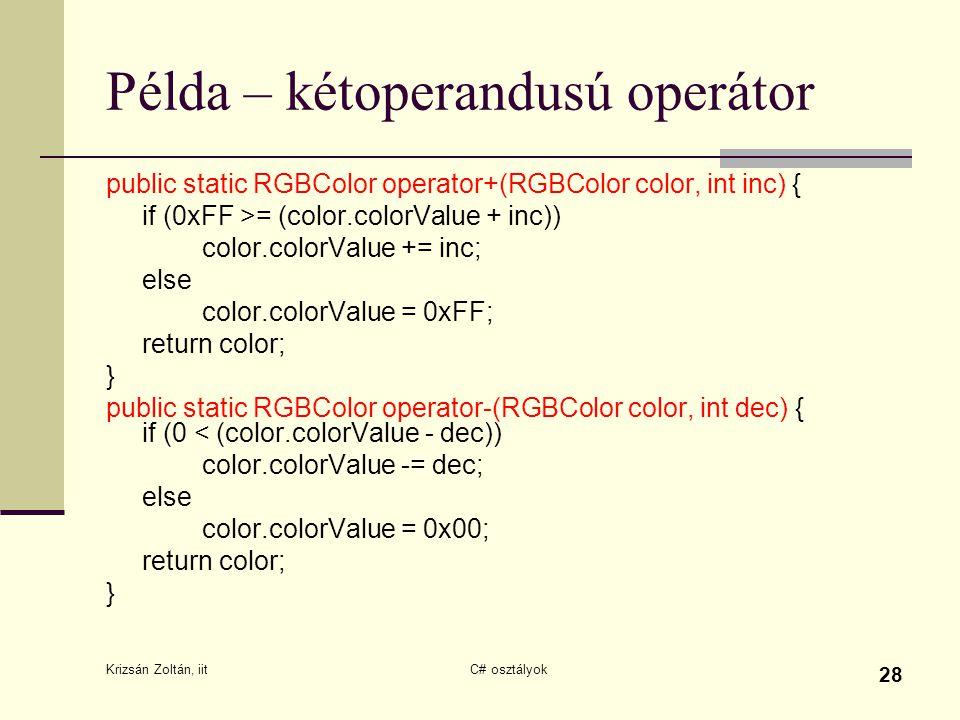 Példa – kétoperandusú operátor