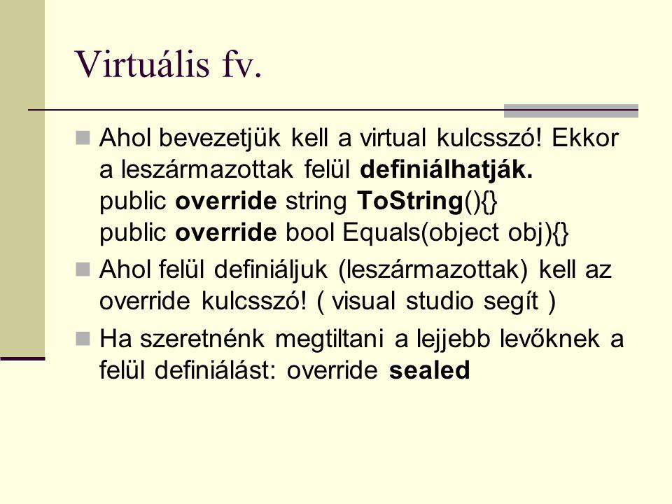 Virtuális fv.