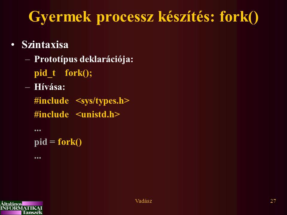 Gyermek processz készítés: fork()