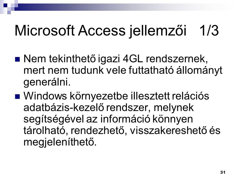 Microsoft Access jellemzői 1/3