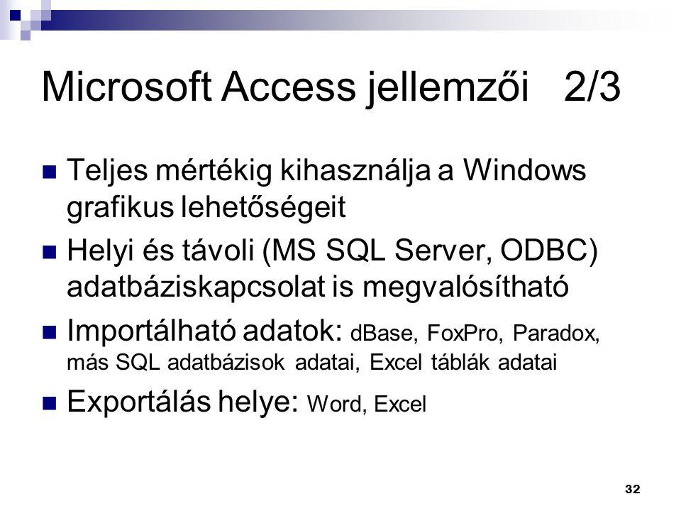 Microsoft Access jellemzői 2/3