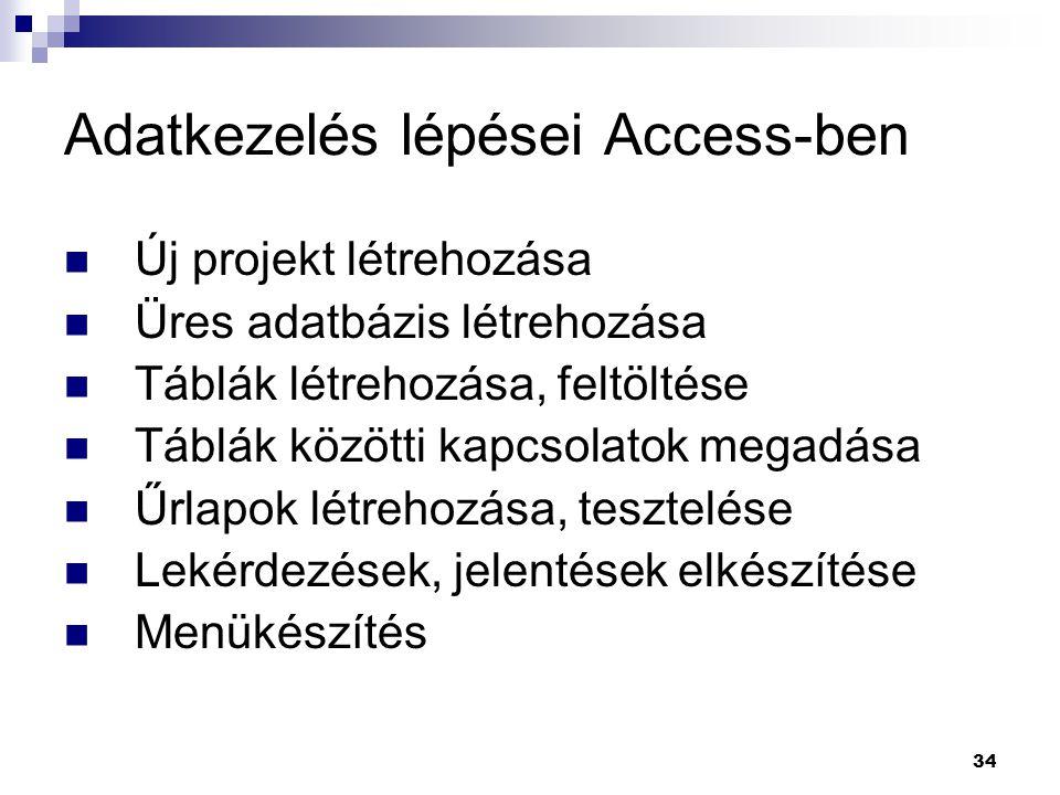 Adatkezelés lépései Access-ben
