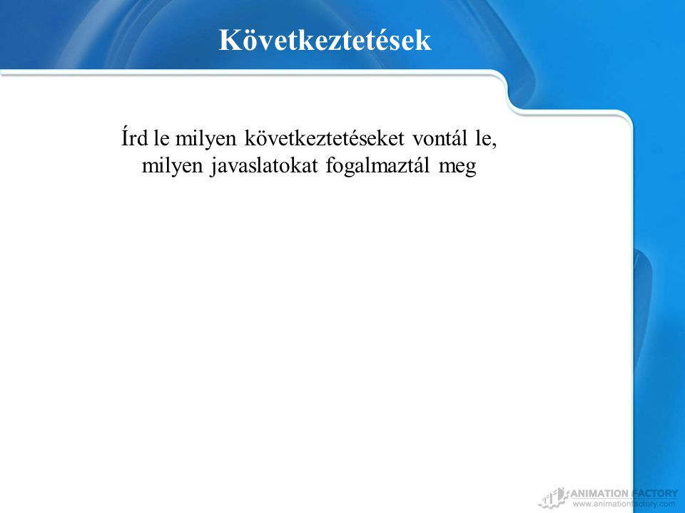 Your Topic Goes Here Következtetések Your subtopic goes here