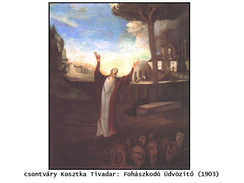 kép csontváry Kosztka Tivadar: Fohászkodó Üdvözítő (1903)
