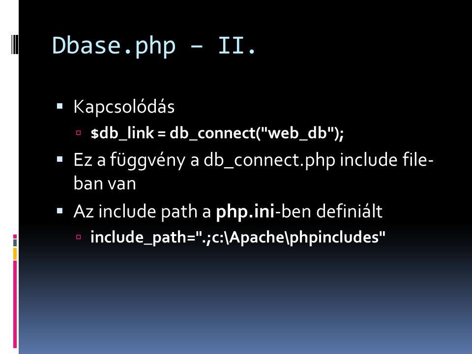 Dbase.php – II. Kapcsolódás