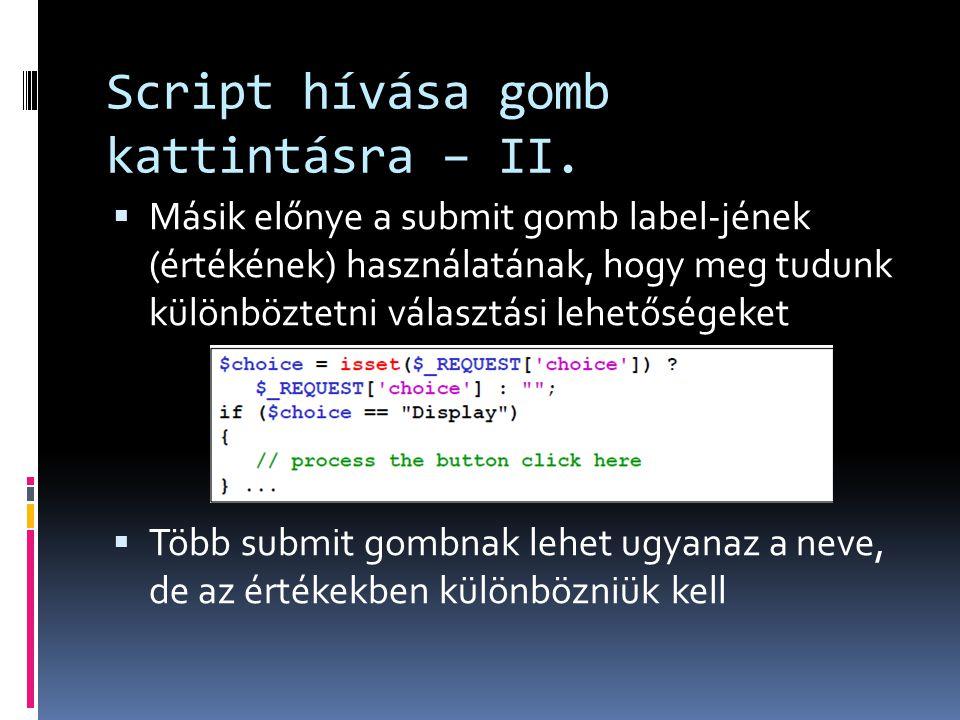 Script hívása gomb kattintásra – II.