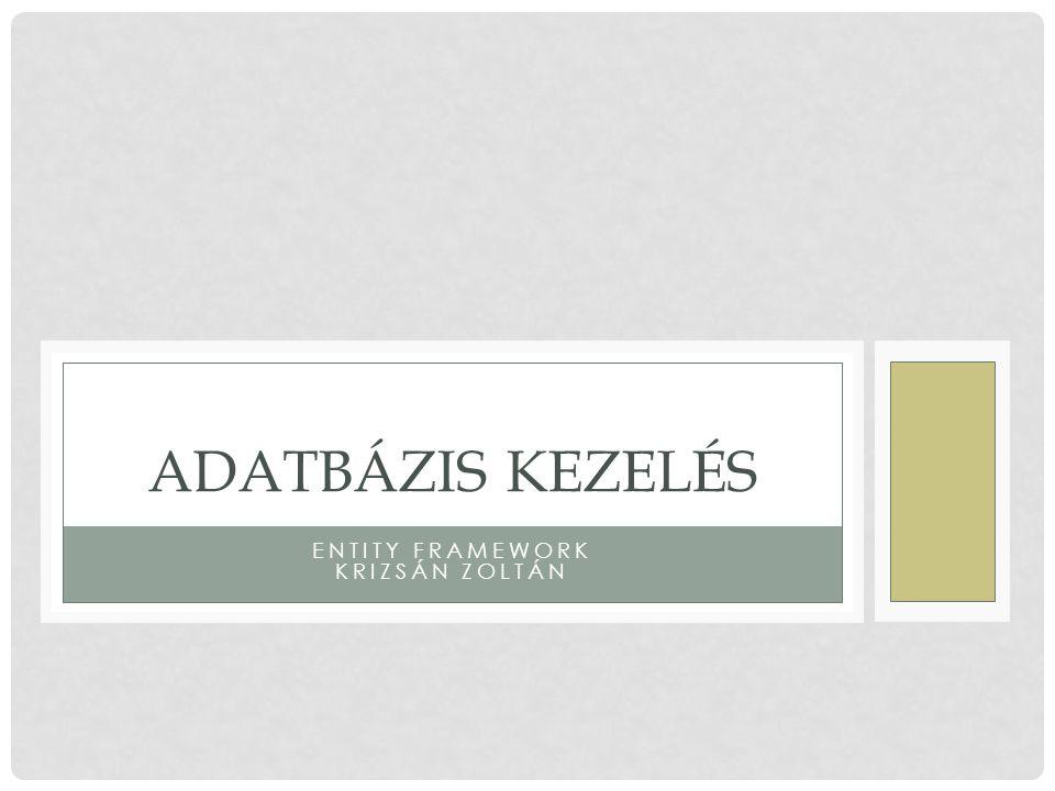 Entity framework Krizsán Zoltán