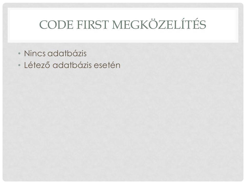 Code First megközelítés