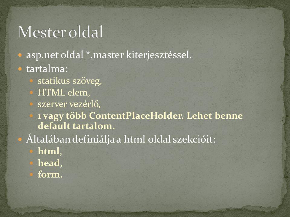 Mester oldal asp.net oldal *.master kiterjesztéssel. tartalma: