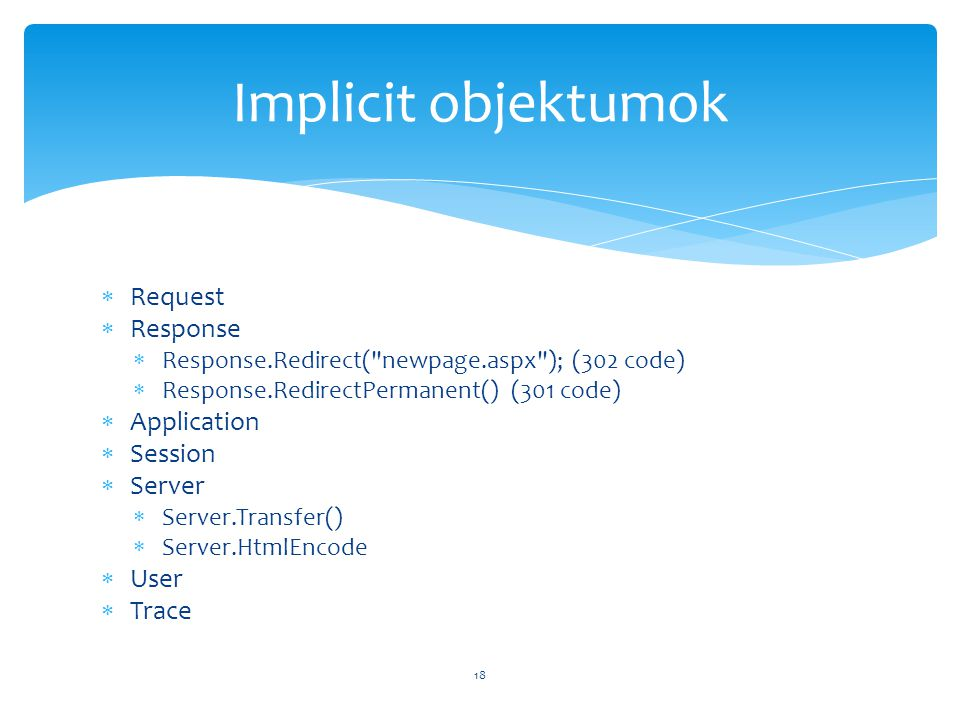 Implicit objektumok Request Response Application Session Server User